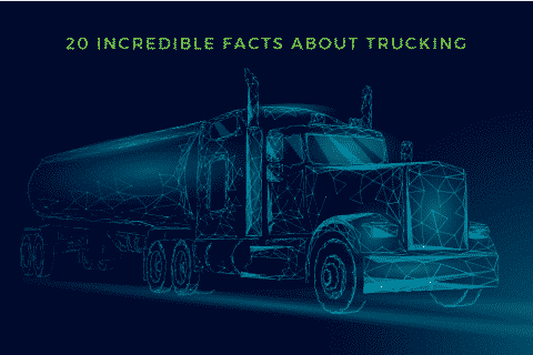 20 incredible facts about trucking banner