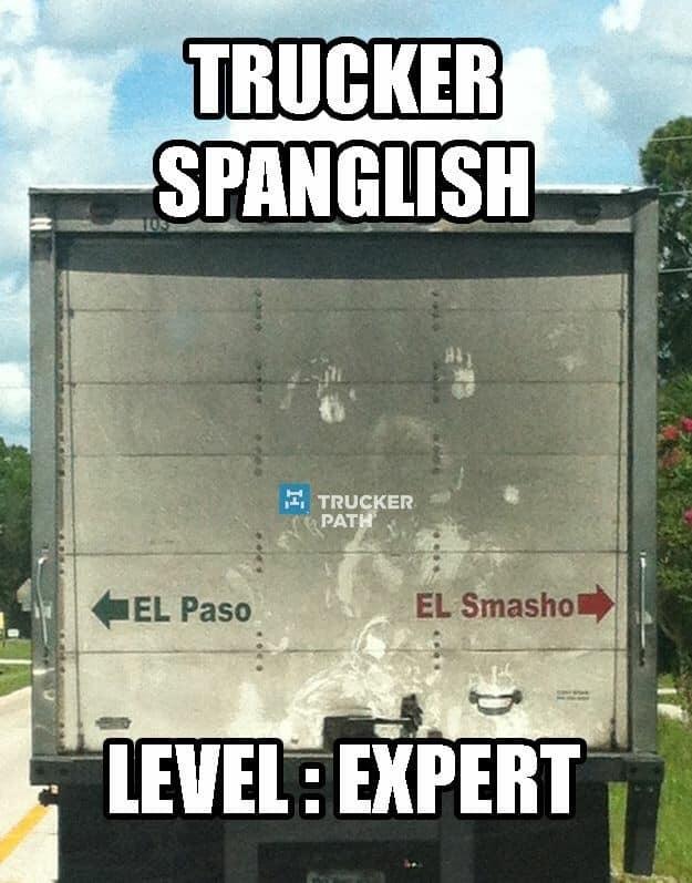 Trucker Spanglish Meme