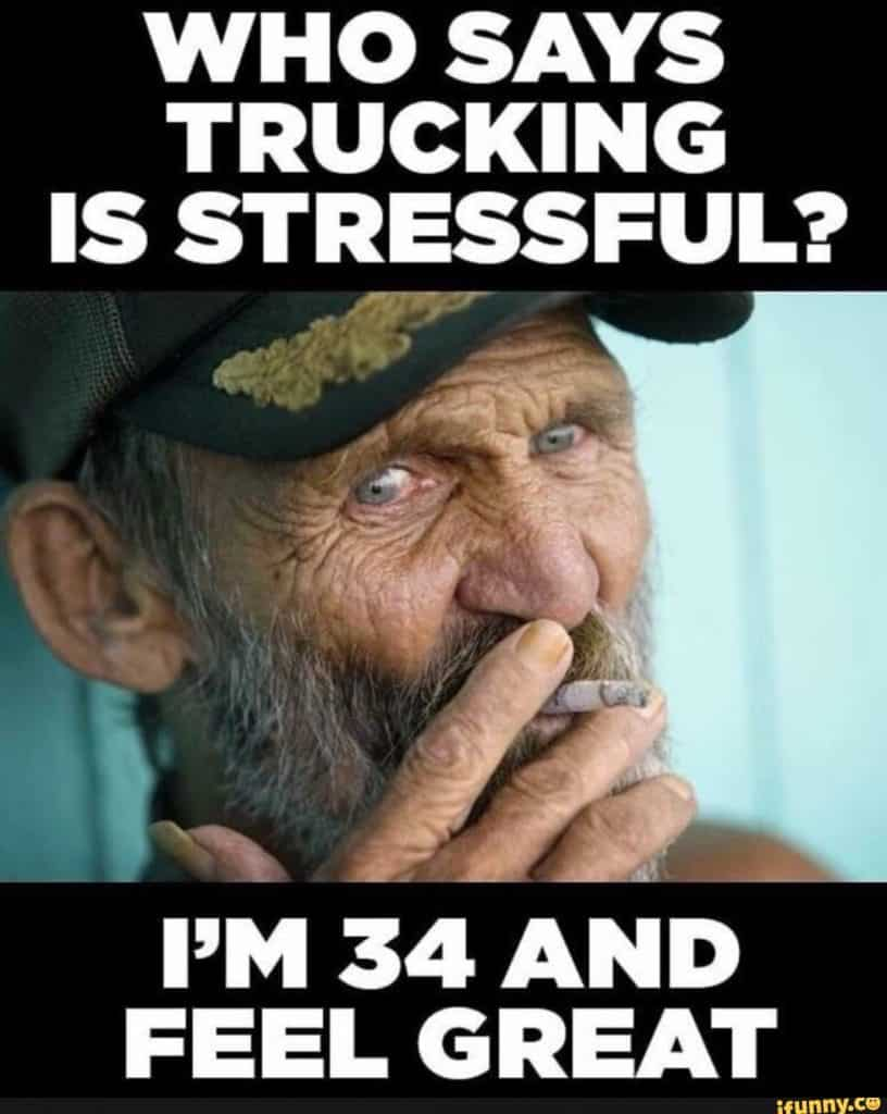 Trucking and Stress Meme